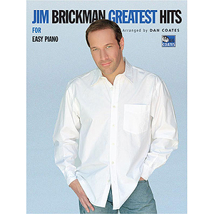 Jim Brickman - Greatest Hits For Easy Piano