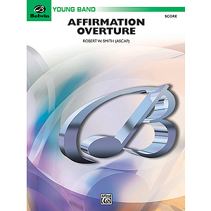 Affirmation Overture  Conductor's Score