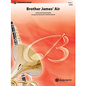Brother James Air  Conductor's Score