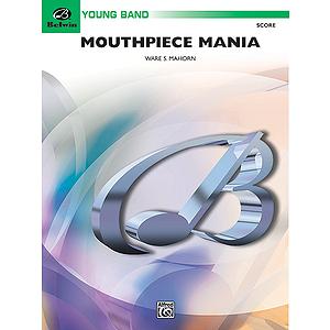 Mouthpiece Mania  Conductor's Score