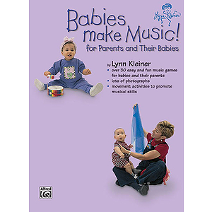 Babies Make Music! (For Parents And Their Babies) Book