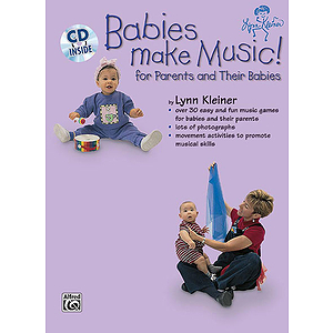 Babies Make Music (For Parents And Their Babies) Book And CD