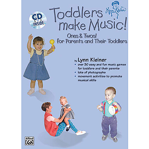 Toddlers Make Music Ones & Twos! (For Parents And Their Toddlers) Book And CD