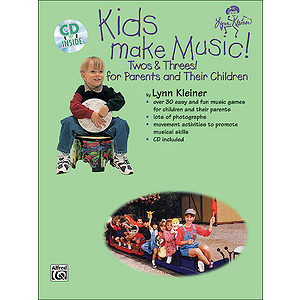 Kids Make Music Twos & Threes! (From Parents And Their Children) Book And CD