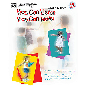Kids Can Listen Kids Can Move!