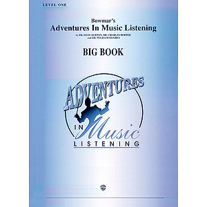 Bowmar's Adventures In Music Listening Level 1  Big Book