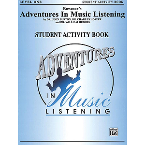 Bowmar's Adventures In Music Listening Level 1  Student Activity Book