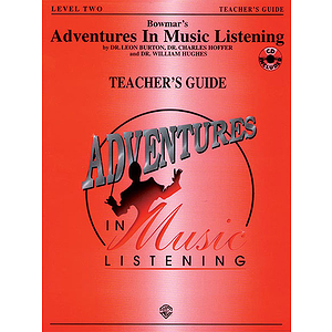 Bowmar's Adventures In Music Listening Level 2  Teacher's Guide With CD