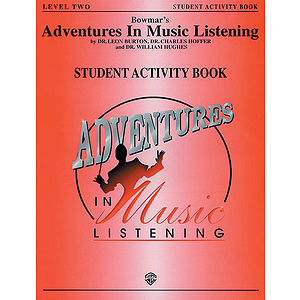 Bowmar's Adventures In Music Listening Level 2  Student Activity Book