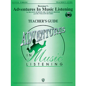 Bowmar's Adventures In Music Listening Level 3  Teacher's Guide With CD