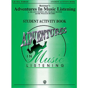 Bowmar's Adventures In Music Listening Level 3  Student Activity Book