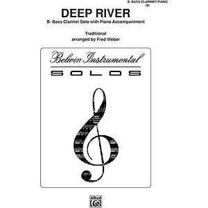 Deep River B-Flat Bass Clarinet Solos (With Piano Accompaniment)