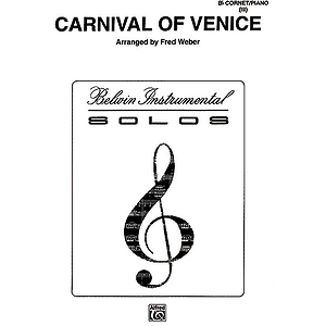 Carnival Of Venice B-Flat Cornet (Trumpet) Solos (With Pianoaccompaniment