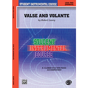 Valse And Volante B-Flat Clarinet Solos (With Piano Accompaniment)