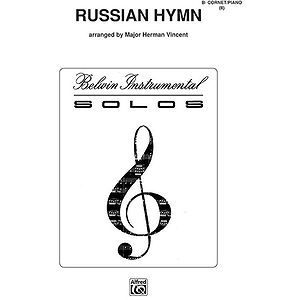 Russian Hymn B-Flat Cornet (Trumpet) Solos (With Piano Accompaniment