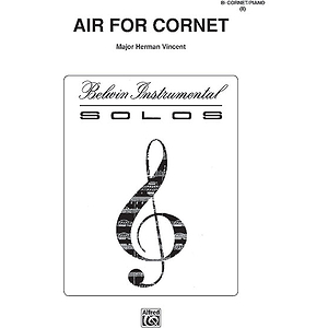 Air For Cornet B-Flat Cornet (Trumpet) Solo (With Piano Accompaniment