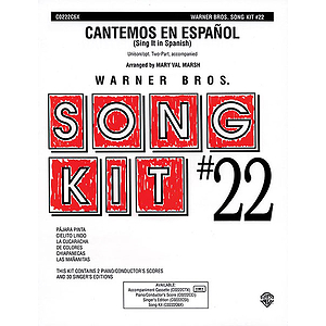Song Kit #22: Cantemos En Espanol (Sing It Spanish)  Unison (With Opt. Two-Part)