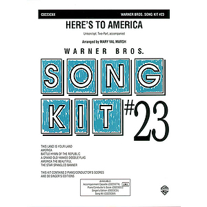 Song Kit #23: Here's To America  Unison (Opt. Two-Part)