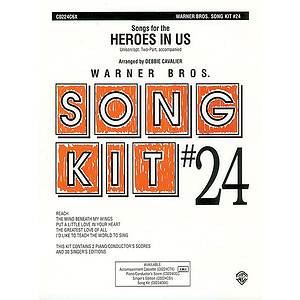 Song Kit #24: Songs For The Heroes In Us