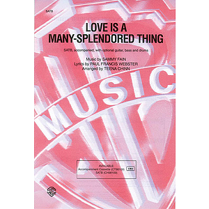 Love Is A Many-Splendored Thing  Satb