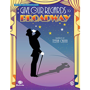 Give Our Regards To Broadway Revue Three Part Mixed Director