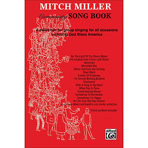 Mitch Miller Community Song Book A Collection For Group Singing For All Occasions