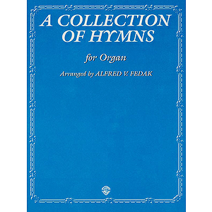 Collection Of Hymns  Organ