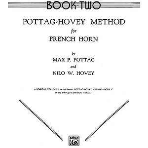Pottag-Hovey Method For French Horn Book II