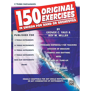 150 Original Exercises In Unison For Band Or Orchestra Piano