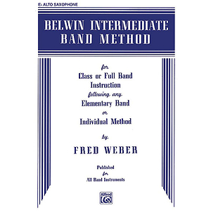 Belwin Intermediate Band Method E-Flat Alto Saxophone