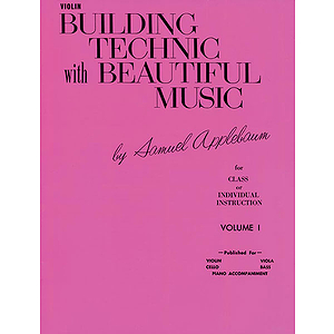 Building Technic With Beautiful Music Book I Violin