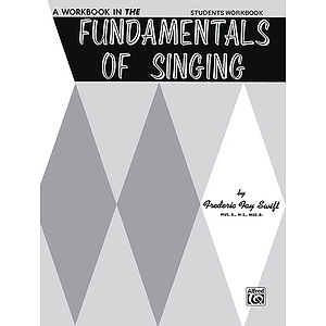 Fundamentals Of Singing Student Wookbook