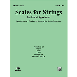 Scales For Strings Book II Bass