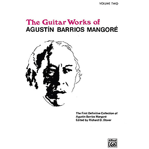 Guitar Works Of Agustin Barrios Mangore Volume 2