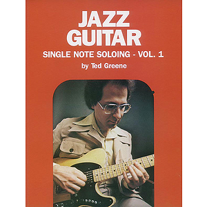 Jazz Guitar Single Note Soloing Vol. 1
