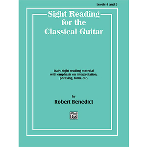 Sight Reading For The Classical Guitar Level IV-V Daily Sight Reading Material With Emphasis On Interpretation Phrasing,...