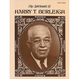 Spirituals Of Harry T. Burleigh High Voice