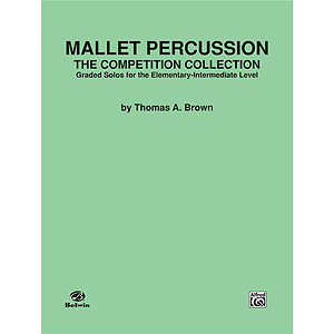 Mallet Percussion The Competition Collection