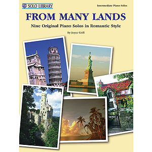 From Many Lands Nine Original Piano Solos In Romantic Style