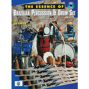 Essence Of Brazilian Percussion &amp; Drum Set BK/CD