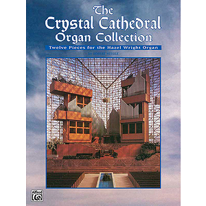 Crystal Cathedral  Organ Collection