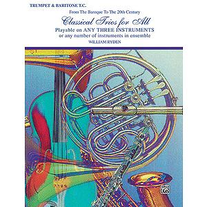 Classical Trios For All (B-Flat Trumpet Baritone T.c.)