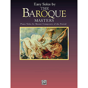 Easy Solos By The Baroque Masters Piano Masters Series