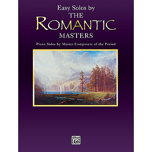 Easy Solos By The Romantic Masters Piano Masters Series