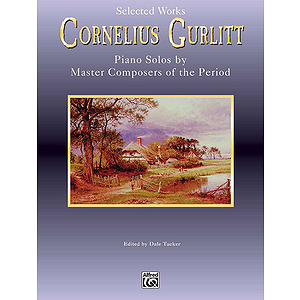 Cornelius Gurlitt Selected Works Piano Master Series