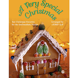Very Special Christmas Ten Christmas Favorites For The Intermediate Pianist