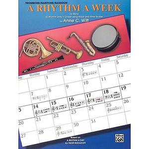 Rhythm A Week For Band Trombone/Baritone/Bassoon