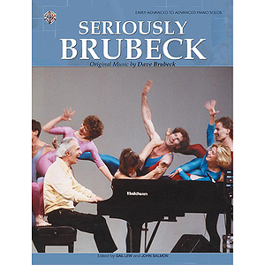 Seriously Brubeck Originalmusic By Dave Brubeck