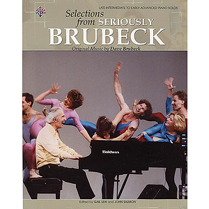 Seriously Brubeck Selectin's From Original Music By Dave Brubeck