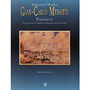 Poemetti By Gian-Carlo Menotti Piano Masters Series